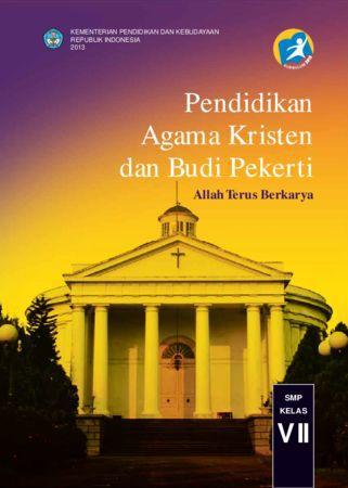 Buku Siswa Pendidikan Agama Kristen dan Budi Pekerti Kelas 7 Revisi 2013