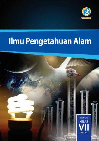 Buku Siswa Ilmu Pengetahuan Alam (IPA) Semester 1 Kelas 7 Revisi 2016