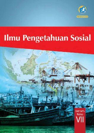 Buku Siswa Ilmu Pengetahuan Sosial (IPS) Kelas 7 Revisi 2014