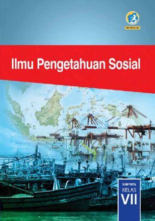 Buku Siswa Ilmu Pengetahuan Sosial (IPS) Kelas 7 Revisi 2016