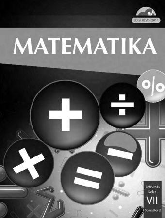 Buku Siswa Matematika Semester 2 Kelas 7 Revisi 2014