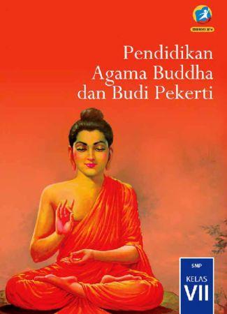 Buku Siswa Pendidikan Agama Buddha dan Budi Pekerti Kelas 7 Revisi 2016