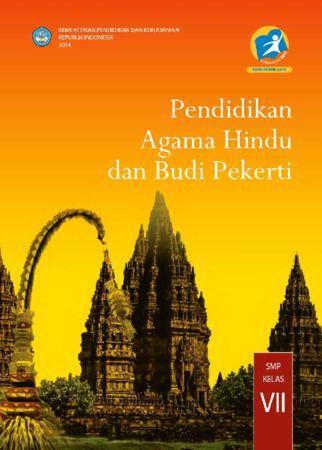 Buku Siswa Pendidikan Agama Hindu dan Budi Pekerti Kelas 7 Revisi 2014