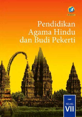 Buku Siswa Pendidikan Agama Hindu dan Budi Pekerti Kelas 7 Revisi 2016