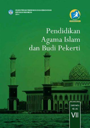 Buku Siswa Pendidikan Agama Islam dan Budi Pekerti Kelas 7 Revisi 2014