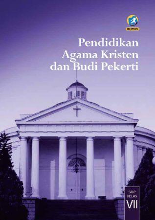 Buku Siswa Pendidikan Agama Kristen dan Budi Pekerti Kelas 7 Revisi 2016