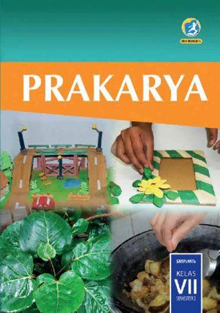 Buku Siswa Prakarya Semester 2 Kelas 7 Revisi 2016