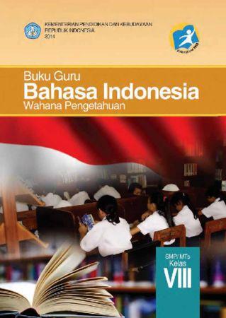 Buku Guru Bahasa Indonesia Kelas 8 Revisi 2014