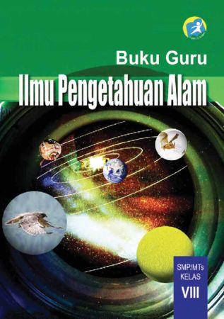 Buku Guru Ilmu Pengetahuan Alam (IPA) Kelas 8 Revisi 2014