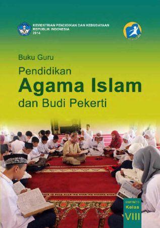 Buku Guru Pendidikan Agama Islam dan Budi Pekerti Kelas 8 Revisi 2014