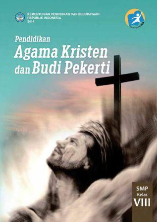 Buku Guru Pendidikan Agama Kristen dan Budi Pekerti Kelas 8 Revisi 2014