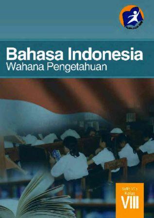 Buku Siswa Bahasa Indonesia Kelas 8 Revisi 2014