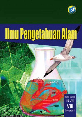 Buku Siswa Ilmu Pengetahuan Alam (IPA) Semester 1 Kelas 8 Revisi 2014