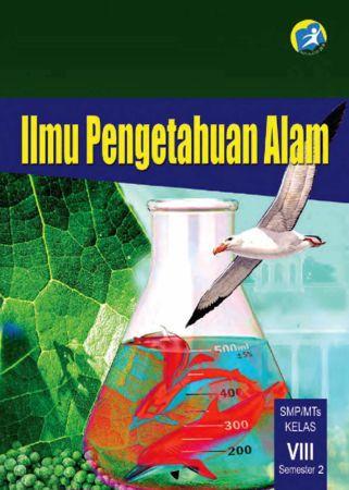 Buku Siswa Ilmu Pengetahuan Alam (IPA) Semester 2 Kelas 8 Revisi 2014