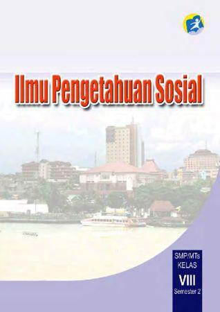 Buku Siswa Ilmu Pengetahuan Sosial (IPS) Semester 2 Kelas 8 Revisi 2014