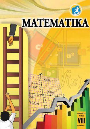 Buku Siswa Matematika Semester 1 Kelas 8 Revisi 2014