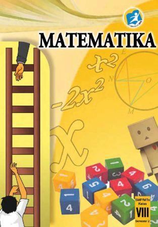 Buku Siswa Matematika Semester 2 Kelas 8 Revisi 2014