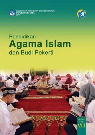 Buku Siswa Pendidikan Agama Islam dan Budi Pekerti Kelas 8 Revisi 2014