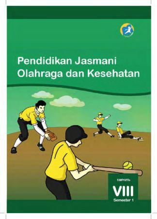 Buku Siswa Pendidikan Jasmani Olahraga dan Kesehatan Semester 1 Kelas 8 Revisi 2014