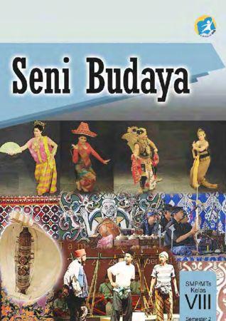 Buku Siswa Seni Budaya Semester 2 Kelas 8 Revisi 2014