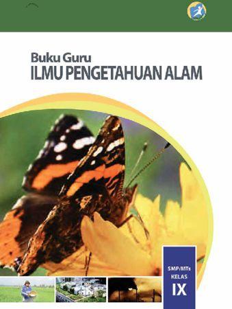 Buku Guru Ilmu Pengetahuan Alam (IPA) Kelas 9 Revisi 2015