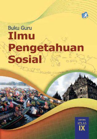 Buku Guru Ilmu Pengetahuan Sosial (IPS) Kelas 9 Revisi 2015
