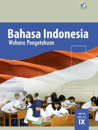 Buku Siswa Bahasa Indonesia Kelas 9 Revisi 2015