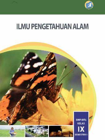 Buku Siswa Ilmu Pengetahuan Alam (IPA) Semester 1 Kelas 9 Revisi 2015