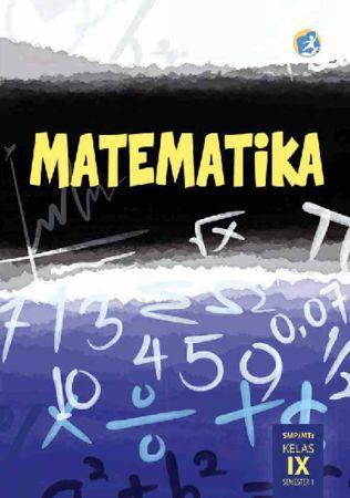 Buku Siswa Matematika Semester 1 Kelas 9 Revisi 2015