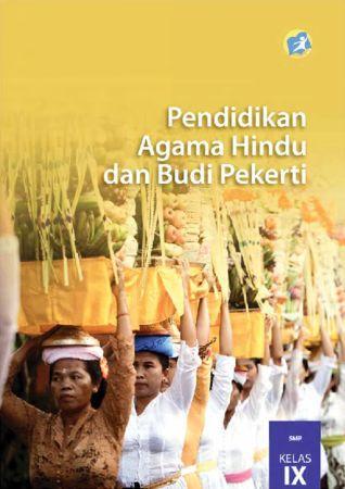 Buku Siswa Pendidikan Agama Hindu dan Budi Pekerti Kelas 9 Revisi 2015