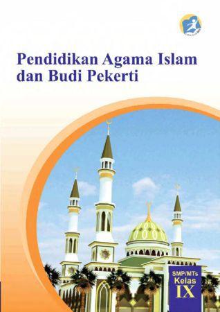 Buku Siswa Pendidikan Agama Islam dan Budi Pekerti Kelas 9 Revisi 2015