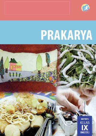 Buku Siswa Prakarya Semester 2 Kelas 9 Revisi 2015