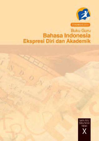 Buku Guru Bahasa Indonesia Kelas 10 Revisi 2014