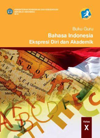 Buku Guru Bahasa Indonesia Kelas 10 Revisi 2013