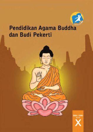Buku Guru Pendidikan Agama Buddha dan Budi Pekerti Kelas 10 Revisi 2014