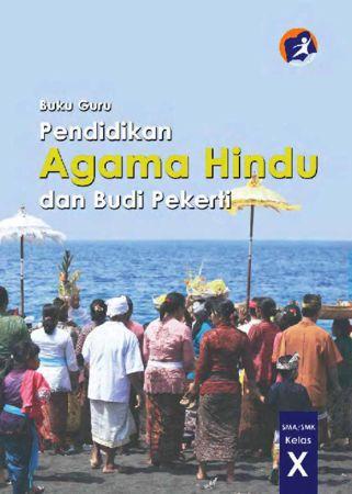 Buku Guru Pendidikan Agama Hindu dan Budi Pekerti Kelas 10 Revisi 2014