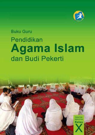 Buku Guru Pendidikan Agama Islam dan Budi Pekerti Kelas 10 Revisi 2014