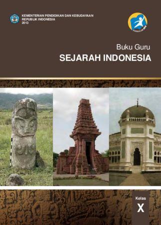 Buku Guru Sejarah Indonesia Kelas 10 Revisi 2013