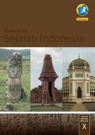 Buku Guru Sejarah Indonesia Kelas 10 Revisi 2014