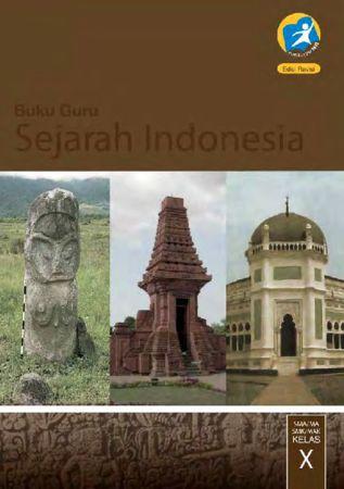 Buku Guru Sejarah Indonesia Kelas 10 Revisi 2016