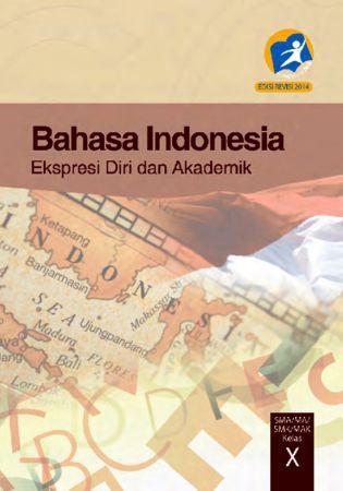 Buku Siswa Bahasa Indonesia Kelas 10 Revisi 2014