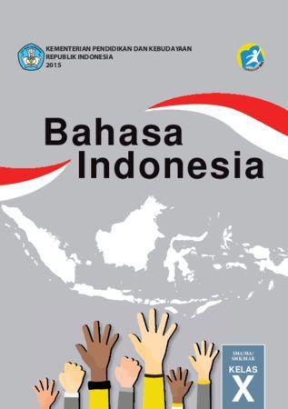 Buku Siswa Bahasa Indonesia Kelas 10 Revisi 2016