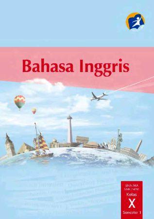 Buku Siswa Bahasa Inggris Kelas 10 Revisi 2014