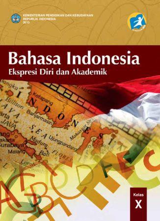 Buku Siswa Bahasa Indonesia Kelas 10 Revisi 2013