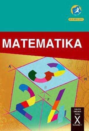 Buku Siswa Matematika Semester 1 Kelas 10 Revisi 2014