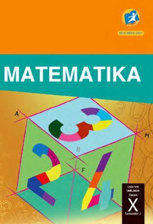 Buku Siswa Matematika Semester 2 Kelas 10 Revisi 2014