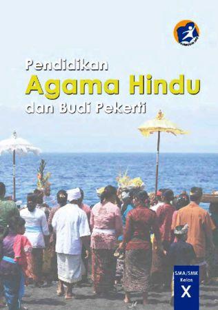 Buku Siswa Pendidikan Agama Hindu dan Budi Pekerti Kelas 10 Revisi 2014