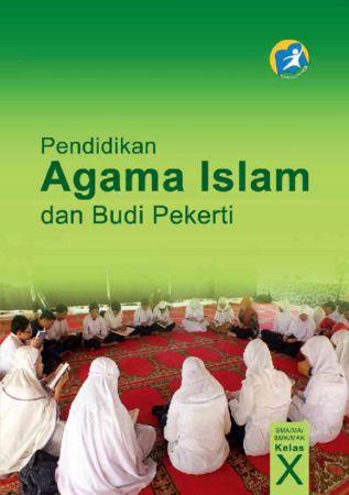 Buku Siswa Pendidikan Agama Islam dan Budi Pekerti Kelas 10 Revisi 2014