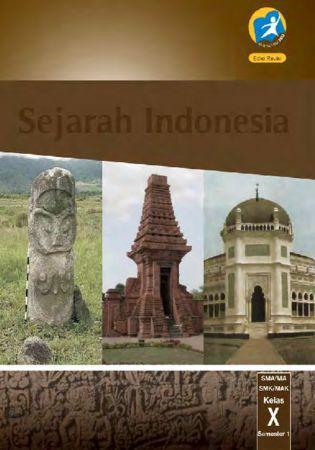 Buku Siswa Sejarah Indonesia Semester 1 Kelas 10 Revisi 2016