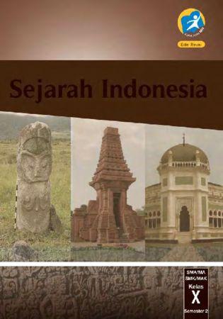 Buku Siswa Sejarah Indonesia Semester 2 Kelas 10 Revisi 2016